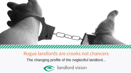Blog - Rogue Landlords are Crooks Not Chancers