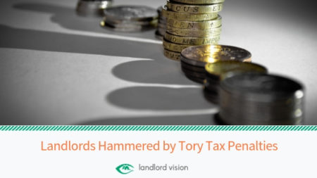 Landlords hammered by tory tax pentalies