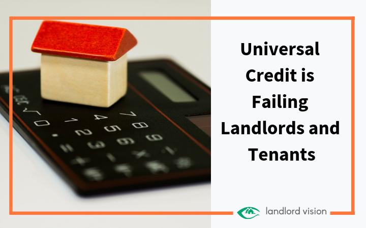 Universal credit failing landlords and tenants