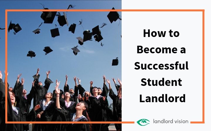 How to become a successful student landlord