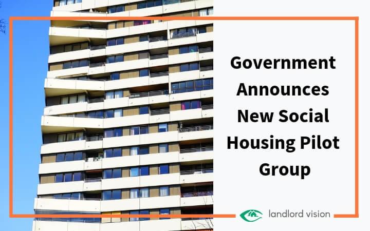 Government announces new social housing pilot group