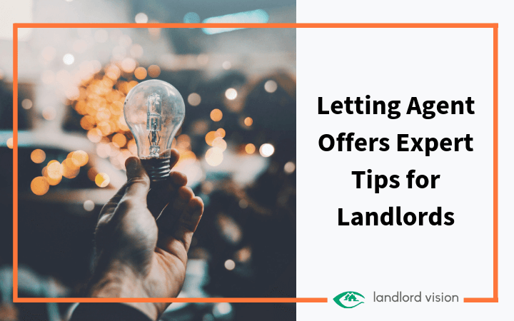 Letting agent offers expert tips for landlords