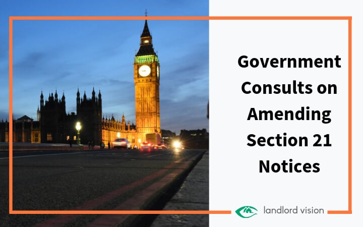 Government consults on amending section 21 notices