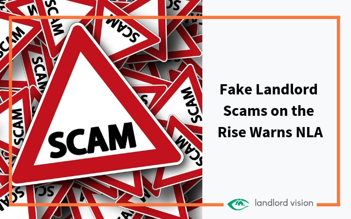 Fake landlord scams on the rise warns NLA