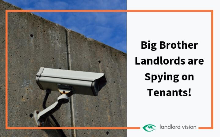 CCTV camera. Blog title: Big brother landlords are spying on tenants.