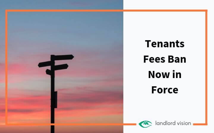 A signpost with the caption: Tenants fees ban now in force.