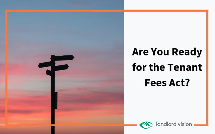 Are you ready for the tenant fees act?