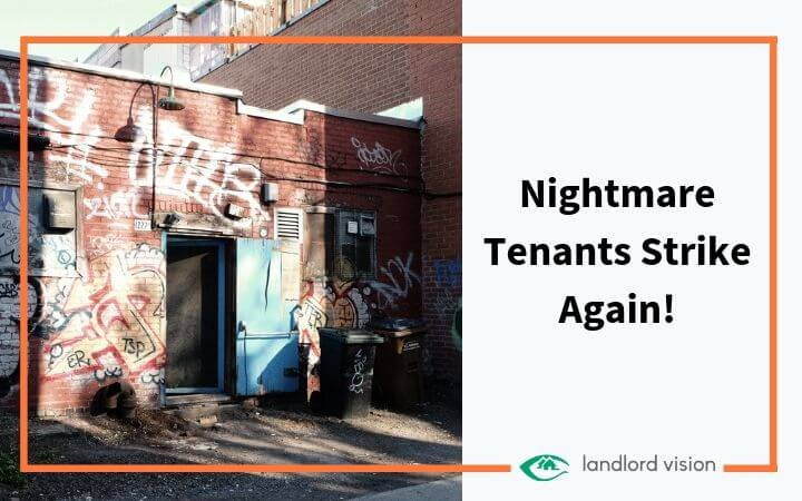 Run down house with blog title: Nightmare Tenants Strike Again.