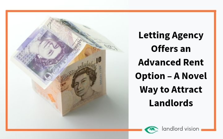 Money arranged as a house with the title letting agency offers advanced rent option.