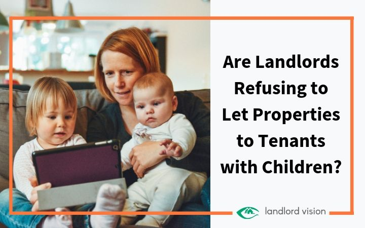 A tenant with two children and the title are landlords refusing to let properties to tenants with children.