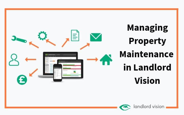 Landlord Vision software icons and the blog title: managing property maintenance in landlord vision.