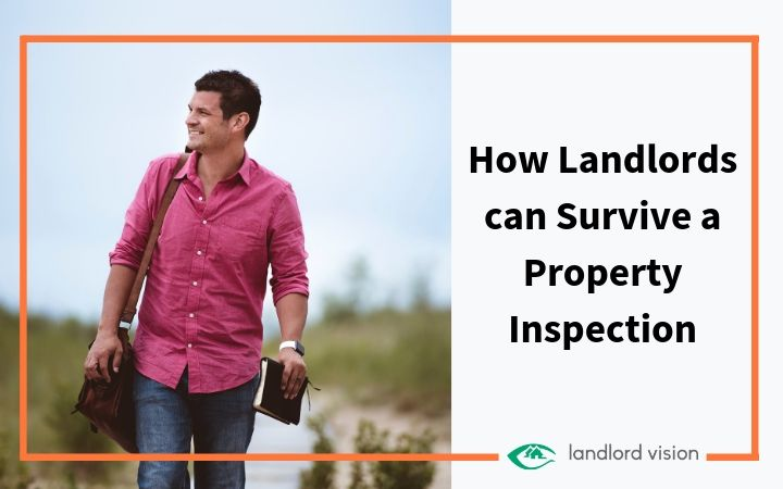 A smiling landlord and the title - how landlords can survive a property inspection