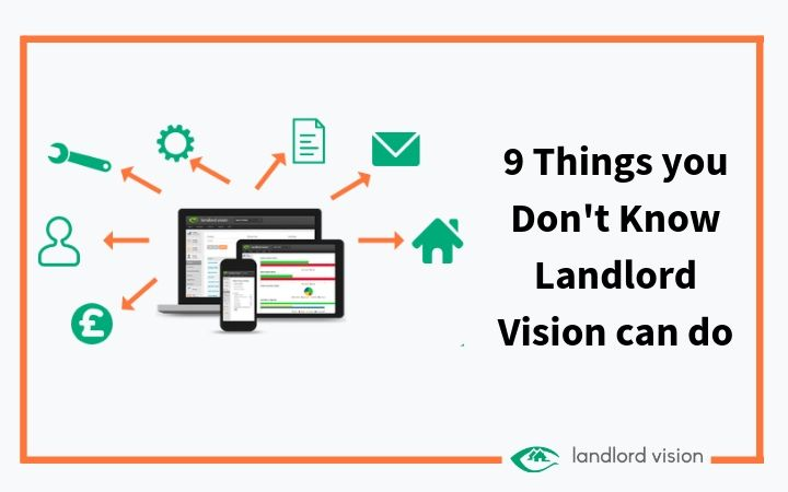 A visual representation of Landlord Vision and the blog title - 9 things you don't know Landlord Vision can do