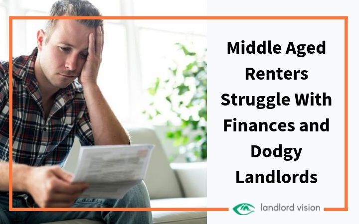 A middle aged man looking worried to represent middle aged tenants