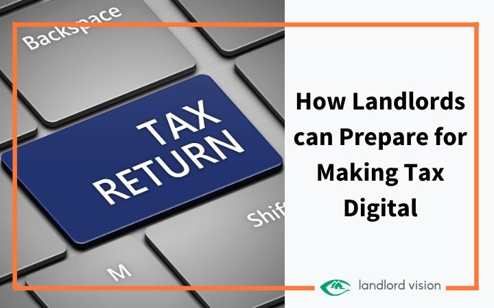 How landlords can prepare for making tax digital.