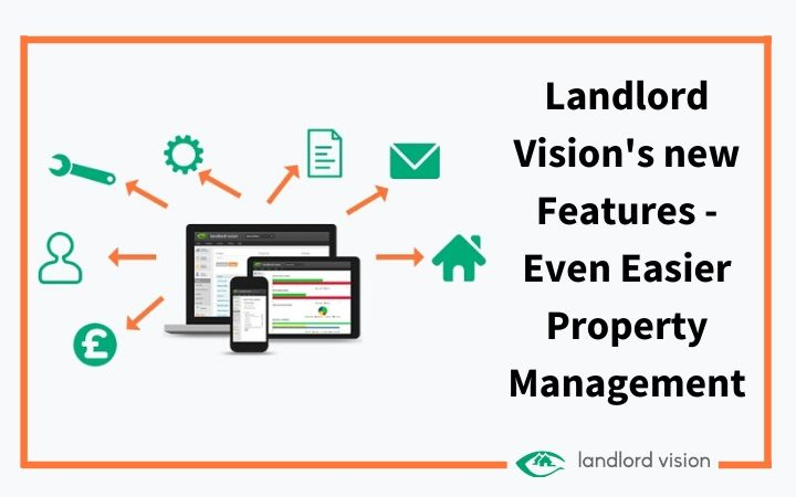 Landlord Vision's new features, even easier property management.