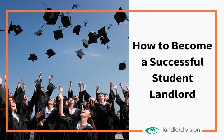 how to become a successful student landlord.