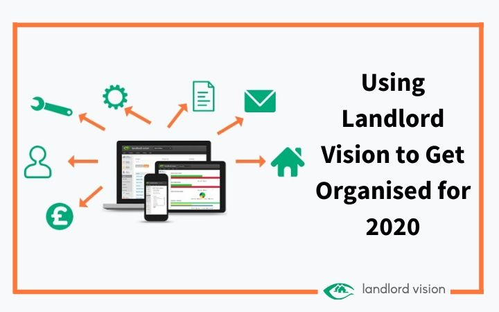 Landlord Vision screenshot with 'get organised for 2020 text'.